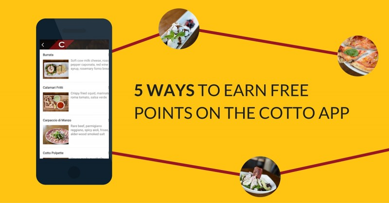 5 ways to earn free points on the cotto app
